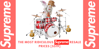 The Most Ridiculous Supreme Resale Prices [SS19]