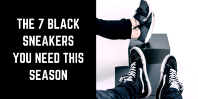 The 7 Black Sneakers You Need for the Upcoming FW [2020] (1)