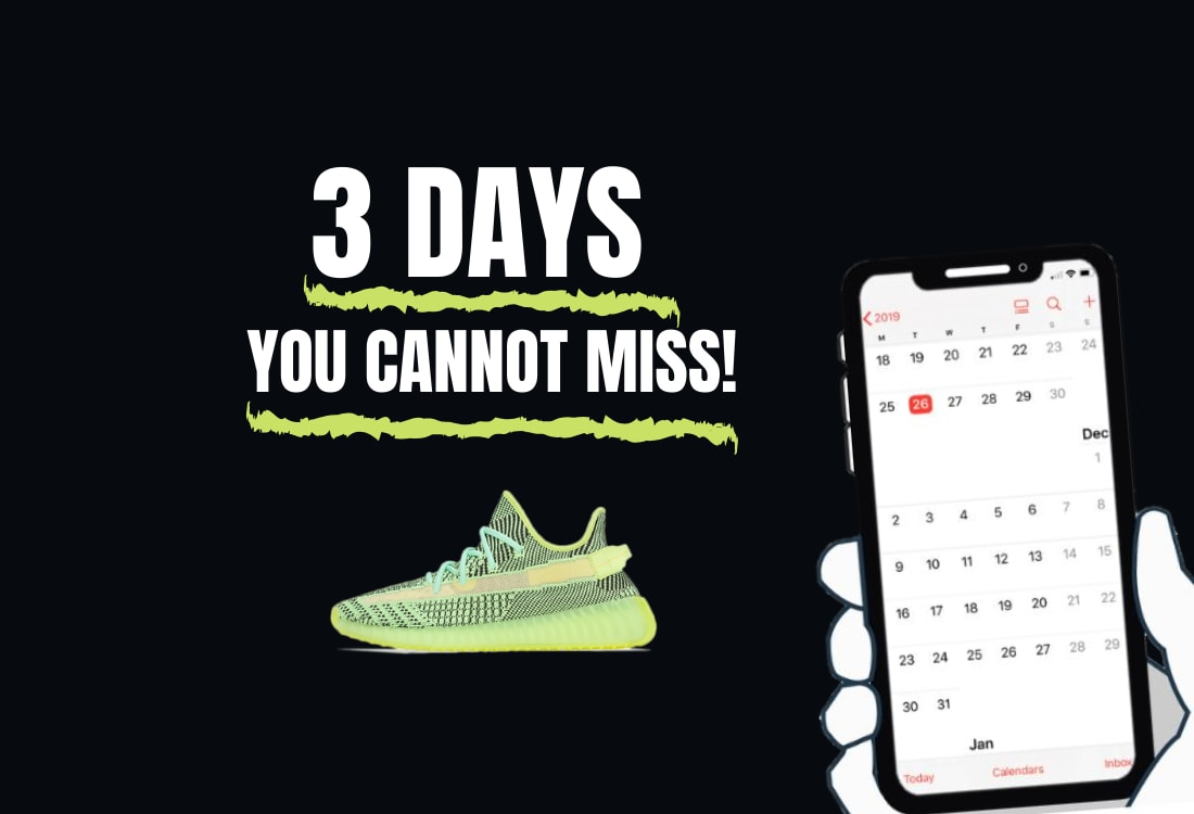 3 Days You CANNOT Miss! Upcoming Yeezy Release Dates 2019