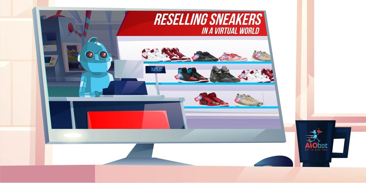 TIPS FOR RESELLING SNEAKERS AIO FEAT